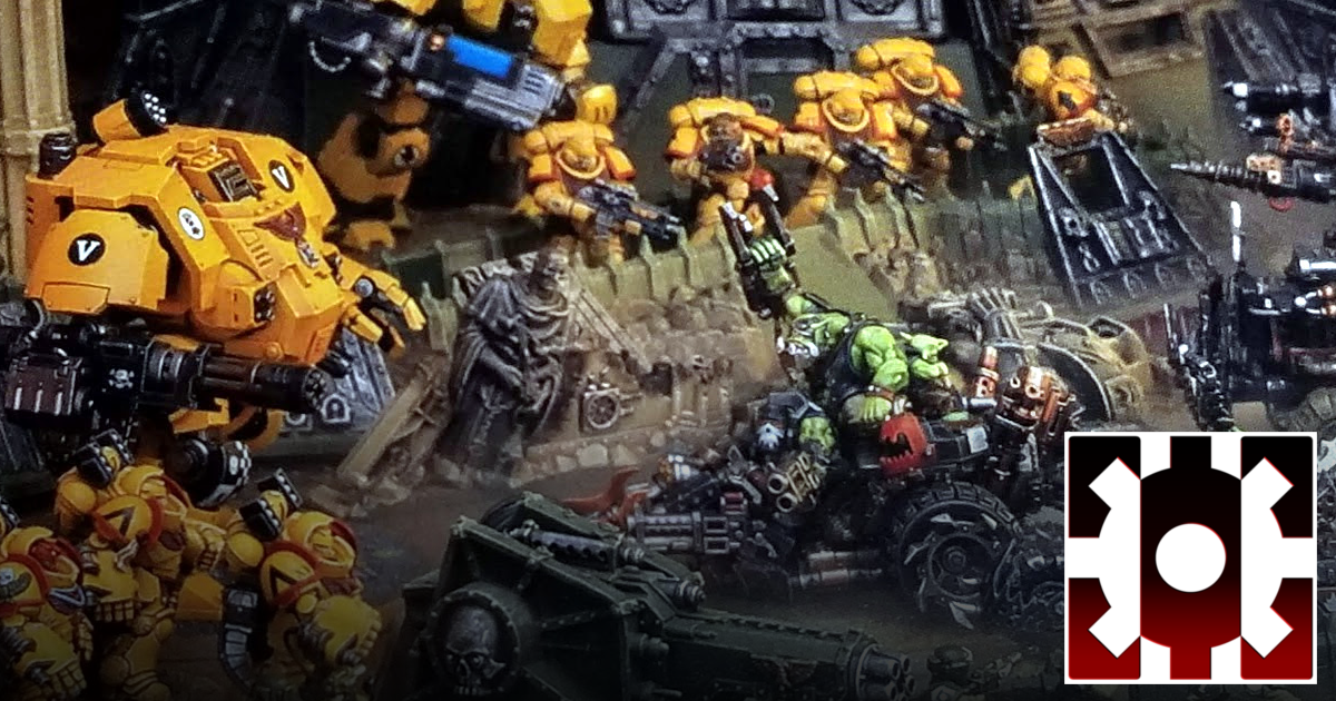 Orks vs Imperial Fists